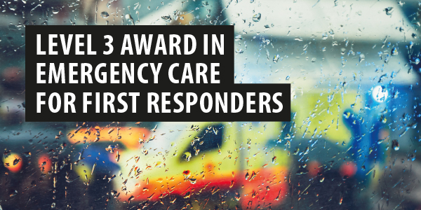 Emergency Care for First Responders